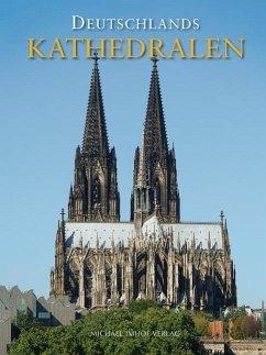 Deutschlands Kathedralen - Imhof, Michael; Kunz, Tobias