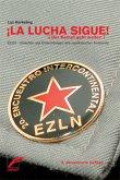 La Lucha sigue - Der Kampf geht weiter