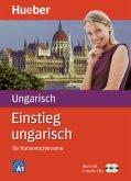 Einstieg Ungarisch für Kurzentschlossene, Buch u. 2 Audio-CDs