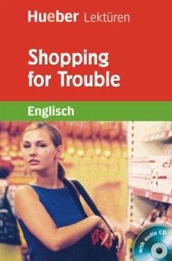 Shopping for Trouble. Lektüre + CD
