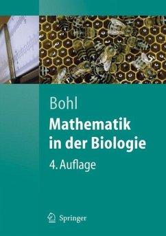 Mathematik in der Biologie - Bohl, Erich