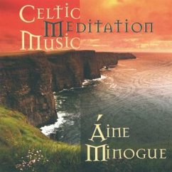 Celtic Meditation Music - Minogue,Aine