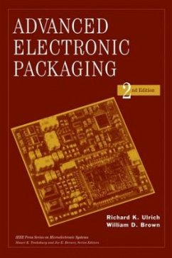 Advanced Electronic Packaging - Brown, William D.; Ulrich, Richard K.