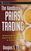 The Handbook of Pairs Trading: Strategies Using Equities, Options, & Futures