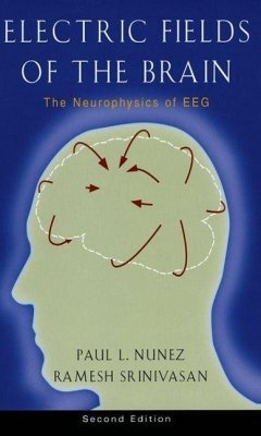 Electric Fields of the Brain - Nunez, Paul L.; Srinivasan, Ramesh