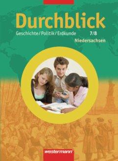 Durchblick Geschichte 7 / 8. Schülerband. Hauptschule. Niedersachsen