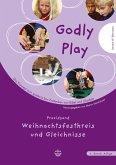 Godly Play 3. Praxisband - Weihnachtsfestkreis und Gleichnisse