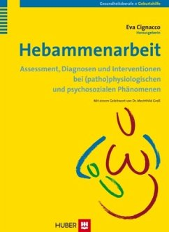 Hebammenarbeit - Cignacco, Eva (Hrsg.)