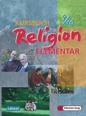 9./10. Schuljahr / Kursbuch Religion Elementar