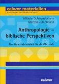 Anthropologie - biblische Perspektiven