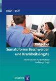 Rauh: Ratgeber Somatoforme Beschwerden und Krankheitsängste