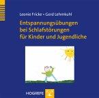 Entspannungsübungen bei Schlafstörungen für Kinder und Jugendliche, 1 Audio-CD