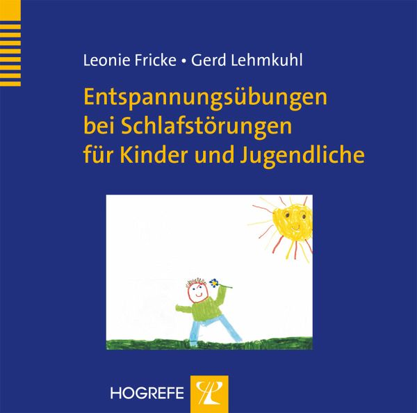 entspannungs bungen bei schlafst rungen f r kinder und jugendliche 1 audio cd von leonie fricke. Black Bedroom Furniture Sets. Home Design Ideas