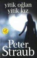 Yitik Oglan Yitik Kiz - Straub, Peter