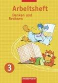 Denken und Rechnen 3. Arbeitsheft. Nordrhein-Westfalen, Hessen, Niedersachsen und Schleswig-Holstein