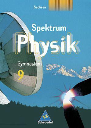 9 klasse sch lerband spektrum physik gymnasium sachsen schulbuch. Black Bedroom Furniture Sets. Home Design Ideas