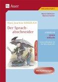 Hans Joachim Schädlich: Der Sprachabschneider