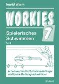 Workies 7. Spielerisches Schwimmen Teil 2