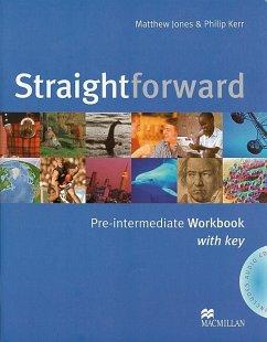 Straightforward Pre-intermediate. Workbook with Key and Audio-CD - Jones, Matthew; Kerr, Philip