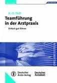 Teamführung in der Arztpraxis