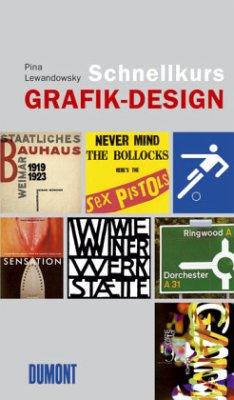+Grafik Buch: Schnellkurs Grafik-Design