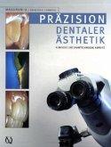 Präzision in dentaler Ästhetik