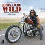 Born to Be Wild. Buch + 4 CDs