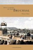 Kleine Geschichte der Stadt Bruchsal