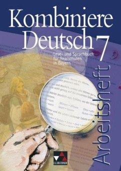 Kombiniere Deutsch 7 Arbeitsheft Bayern