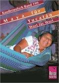 Maya für Yucatán. Kauderwelsch