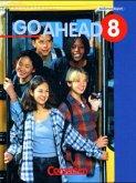 8. Jahrgangsstufe, Schülerbuch / Go Ahead (sechsstufig) Bd.8