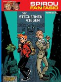 Die steinernen Riesen / Spirou + Fantasio Spezial Bd.