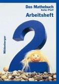 Das Mathebuch 2. Arbeitsheft. Bayern