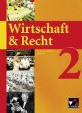 Wirtschaft & Recht 2. Mittelstufe Gymnasium WSG-W