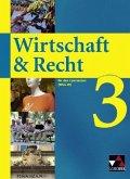 Wirtschaft & Recht 3. Mittelstufe Gymnasium WSG-W
