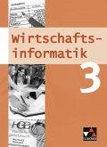 10. Jahrgangsstufe, Schülerband / Wirtschaftsinformatik, Gymnasium Bayern Bd.3