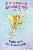 Suche nach Siri Sonnengelb / Die fabelhaften Zauberfeen Bd.3