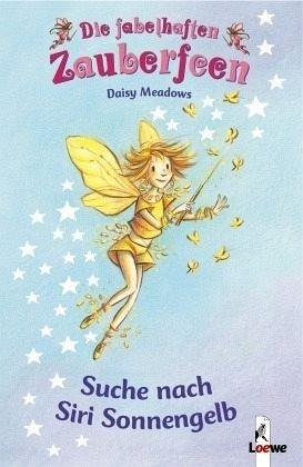 Buch-Reihe Die fabelhaften Zauberfeen von Daisy Meadows