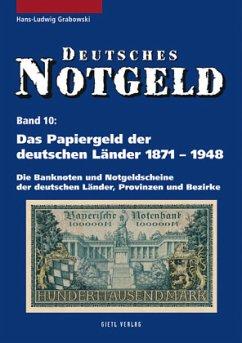 Das Papiergeld der deutschen Länder von 1871 - 1948 - Grabowski, Hans-Ludwig