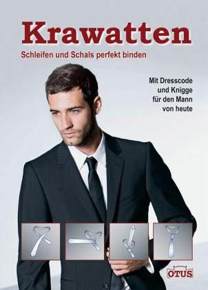 Krawatten schleifen und schals perfekt binden von max - Schal binden mann ...