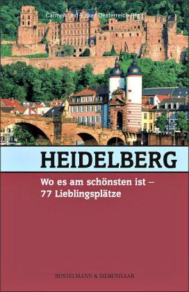 heidelberg wo es am sch nsten ist 77 lieblingspl tze. Black Bedroom Furniture Sets. Home Design Ideas
