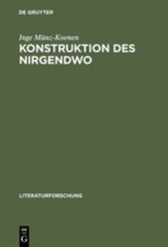 Konstruktion des Nirgendwo - Münz-Koenen, Inge