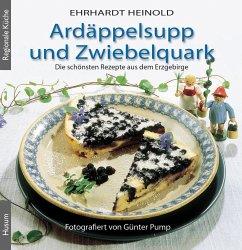 Ardäppelsupp und Zwiebelquark - Heinold, Ehrhardt
