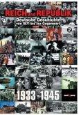 Reich und Republik - Deutsche Geschichte von 1871 bis zur Gegenwart: 1933-1945