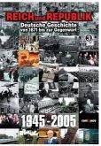 Reich und Republik 3 - 1945-2005