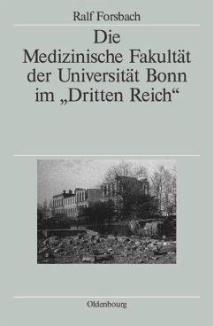 Die Medizinische Fakultät der Universität Bonn im