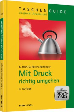 Mit Druck richtig umgehen - Friedel, John / Peters-Kühlinger, Gabriele