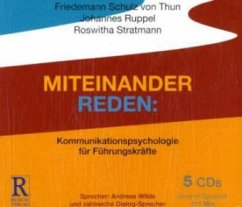 Miteinander reden, 5 Audio-CDs - Schulz von Thun, Friedemann; Ruppel, Johannes; Stratmann, Roswitha