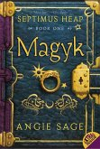 Magyk /Septimus Heap, English edition / Bd.1