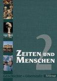 Zeiten und Menschen 2. Geschichte Oberstufe.Berlin, Bremen, Hamburg, Nordrhein-Westfalen, Sachsen